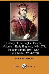 History of the English People, Volume I