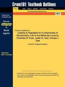 Outlines & Highlights for Fundamentals of Biochemistry