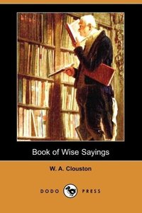 Book of Wise Sayings (Dodo Press)