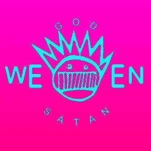 God Ween Satan