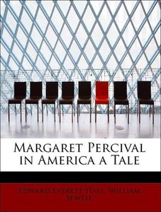 Margaret Percival in America a Tale