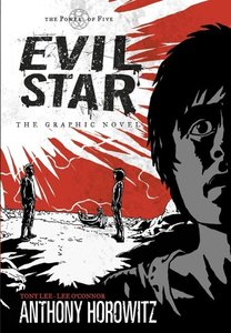 Power of Five: Evil Star. The Graphic Novel