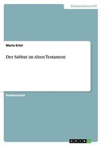 Der Sabbat im Alten Testament