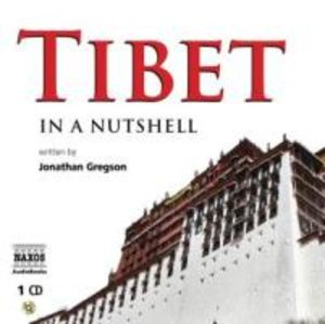 Tibet In A Nutshell