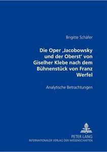 """Die Oper \""""Jacobowsky und der Oberst\"""" von Giselher Klebe nach d"""