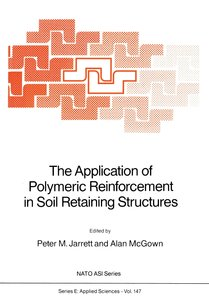 The Application of Polymeric Reinforcement in Soil Retaining Str