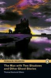 Penguin Readers Level 3 The Man with Two Shadows and Other Ghost