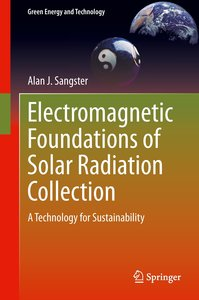Electromagnetic Foundations of Solar Radiation Collection