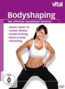 vital - Bodyshaping - das effektive Ganzkörper-Workout