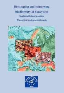 Beekeeping and Conserving Biodiversity of Honeybees