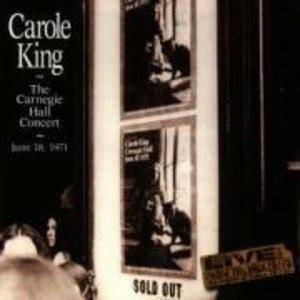 Carole King The Carnegie Hall Concert June 18,197