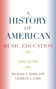 History of American Music Education