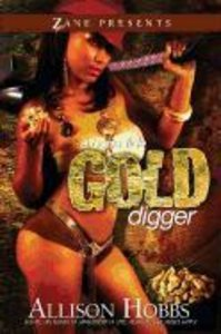 BonFide Gold Digger