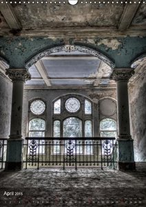 Lost Places HDR Beelitz III (Wall Calendar 2015 DIN A3 Portrait)