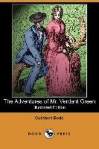 The Adventures of Mr. Verdant Green (Illustrated Edition) (Dodo
