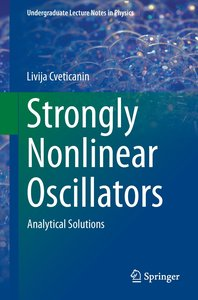 Strongly Nonlinear Oscillators