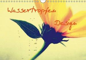 Wassertropfen Design (Wandkalender 2016 DIN A4 quer)