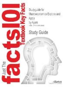 Studyguide for Macroeconomics Explore and Apply by Ayers, ISBN 9