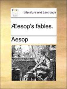 Æesop's fables.