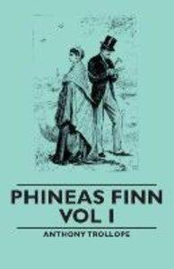 Phineas Finn - Vol I