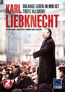 Karl Liebknecht: Solange Leben in mir ist & Trotz alledem!