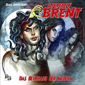 Larry Brent 20. Das Beinhaus der Medusa