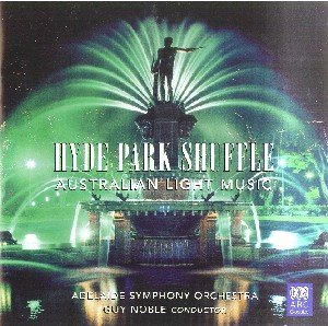 Hyde Park Shuffle-Australian Light Classics