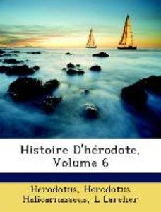 Histoire D'hérodote, Volume 6