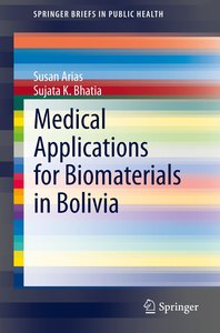 Medical Applications for Biomaterials in Bolivia