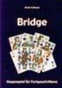 Bridge - Gegenspiel für Fortgeschrittene