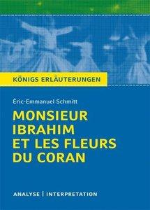 Monsieur Ibrahim et les fleurs du Coran von Éric-Emmanuel Schmit