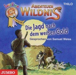 Abenteuer Wildnis.Die Jagd Nach Dem Weisen Gold