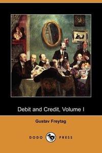 Debit and Credit, Volume I (Dodo Press)
