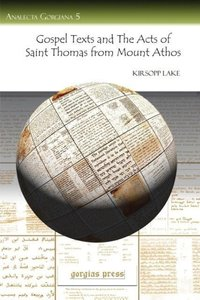 Gospel Texts and the Acts of Saint Thomas from Mount Athos