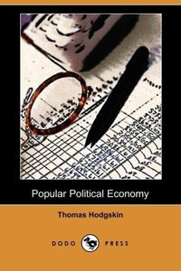 Popular Political Economy (Dodo Press)