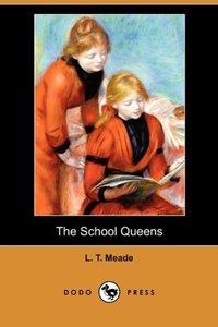 The School Queens (Dodo Press)