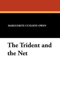 The Trident and the Net