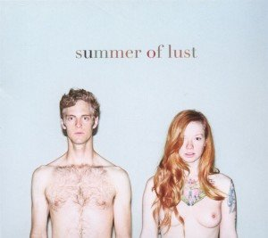 Summer Of Lust