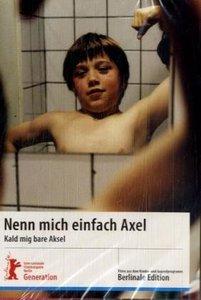 Nenn mich einfach Axel