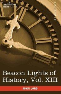 Beacon Lights of History, Vol. XIII