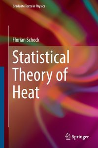 Statistical Theory of Heat
