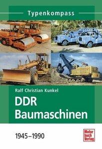 DDR Baumaschinen 1945-1990
