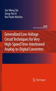 Generalized Low-Voltage Circuit Techniques for Very High-Speed T
