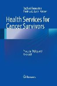 Health Services for Cancer Survivors