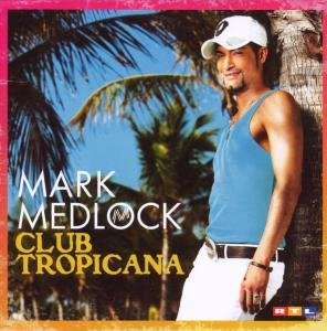 Club Tropicana/Re-Edition