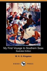 My First Voyage to Southern Seas (Illustrated Edition) (Dodo Pre