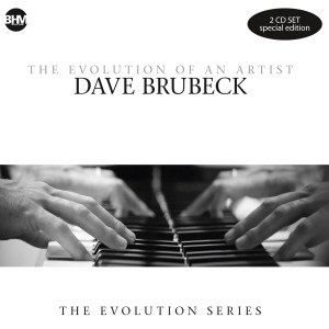 Dave Brubeck-The Evolution Of An Artist