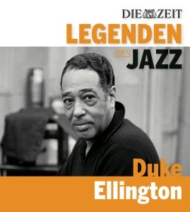 DIE ZEIT-Edition-Legenden des Jazz: Duke Ellington