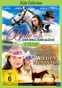Belle - Der Weg zum Glück & Das Geheimnis des Wilden Mustangs