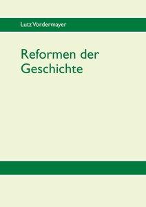 Reformen der Geschichte